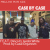 Case By Case Feat. Dinco D and Jarobi White