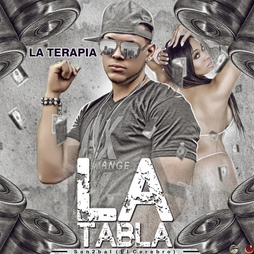 La Terapia - La Tabla (Prod.By San2bal)