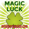 Magic Luck - Everything Falls Into Place - Prosperity Love Perfect Life - 256 Voices