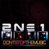 2NE1 - Don't Stop The Music.- (THE GAME TECH RMX)