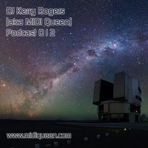 DJ Kerry Rogers Podcast 012