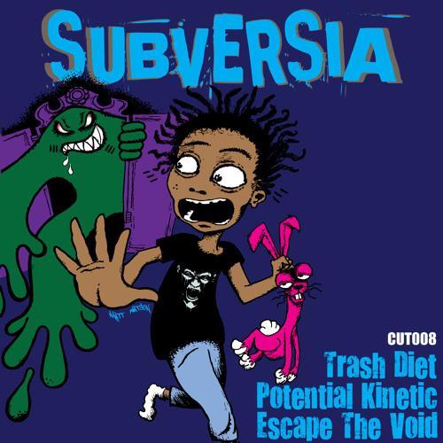 Subversia - Trash Diet [Creepy Cuts]