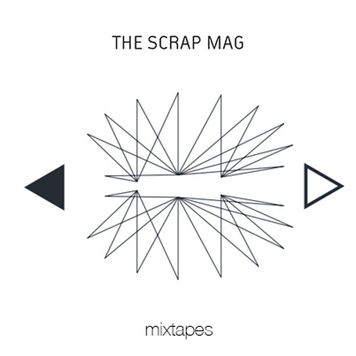 The Scrap Mag - Mixtapes