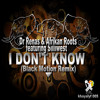 Dr. Renas & Afrikan Roots Ft Sillywest - I Dont Know (Black Motion Remix Sample)