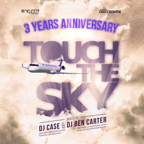 3 Years Touch The Sky Mixtape Part 2
