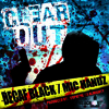 Decaf Black feat Mic Handz - Clear Out (official video http://youtu.be/K_axLcRVveo )