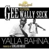 Yallah Bahna feat. Wally Seck Prod by. Sunland Music