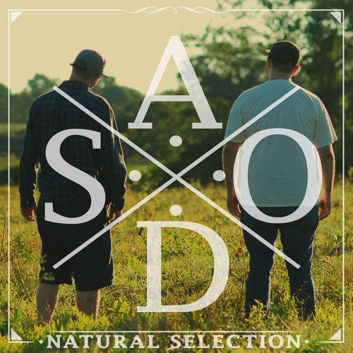 AD & Sense One Are: Natural Selection