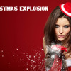 Christmas Explosion!