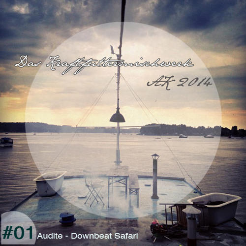 2014 #01: Audite - Downbeat Safari