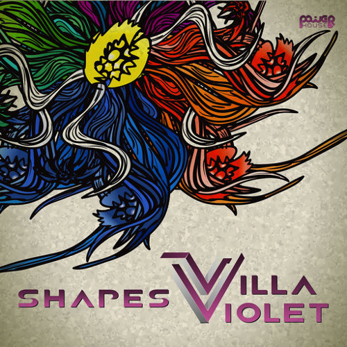 Villa Violet - Shapes (Album) [Power House Records]