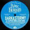 Dark & Stormy — Good Old Dayz (DJ Flipperi Unreleased Dub)