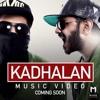 Kadhalan - Havoc Mathan Ft. Havoc Naven