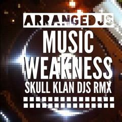 MusikWeakNess - Skull Klan Djs - FREE DOWNLOAD!!!