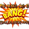 You Make me go Bang! - Skull Klan Djs -Free Download!