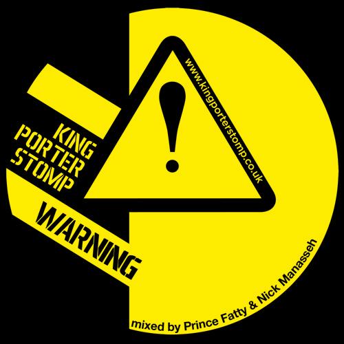 Warning Dub By King Porter Stomp