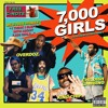 7,000 Girls ft. Childish Gambino & King Chip