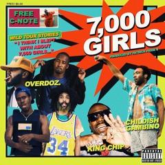 7,000 Girls ft. Childish Gambino & King Chip
