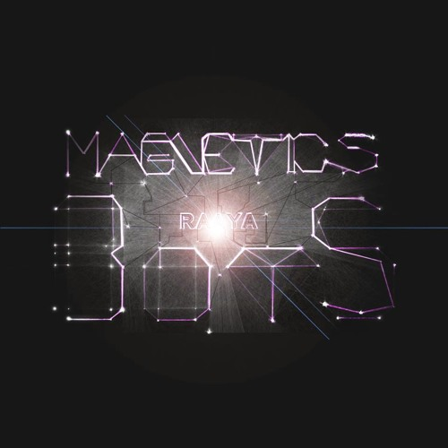 Raaya - Magnetic Bots EP (Samples)
