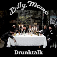 Billy Momo - Drunktalk