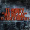 My Niggaz Featuring Verse & Rock City