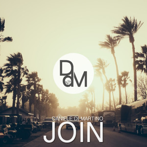 Join (Original Mix) by Daniele Di Martino