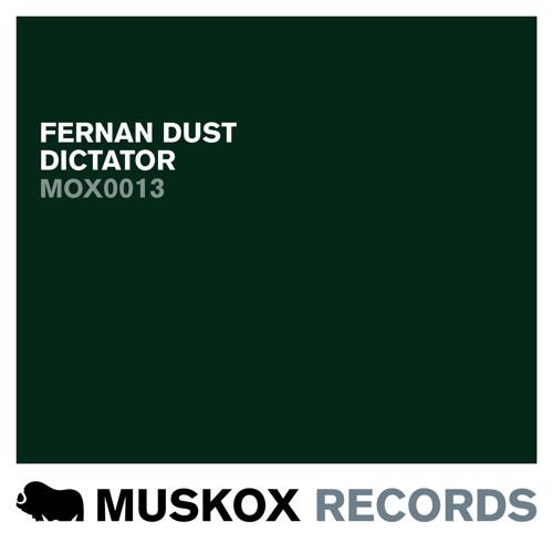 FERNAN DUST - DICTATOR (ORIGINAL MIX)