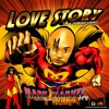 4. LOVE STORY OF A STREET HERO Feat LISA LA ROSA Prod By BIG VEGAS
