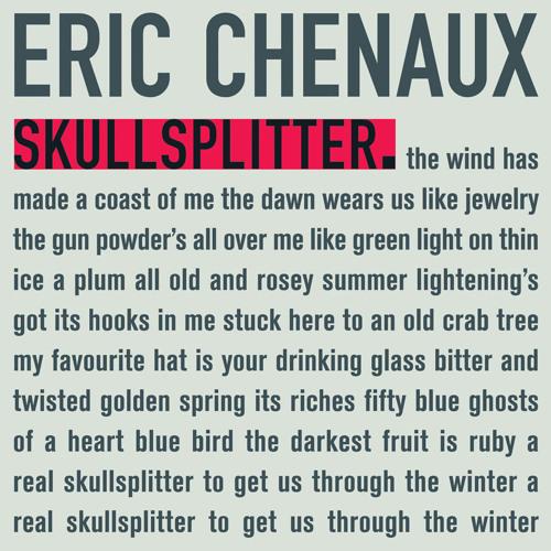"""Eric Chenaux • """"Skullsplitter"""""""