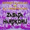 SPEEDY KAZULEZ VS. DJ TORRENTZ.EU - ZASADA HARDKORU