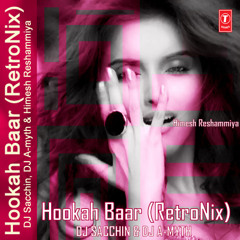 Hookah Bar (RetroNix) - DJ Sacchin & DJ A-myth