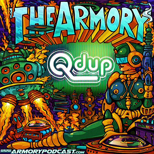 Qdup The ArmoryPodcast 040 DJ Mix