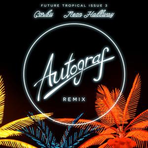 Neon Hallway (Autograf Remix) by Corbu