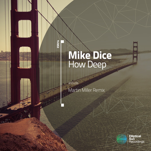 Mike Dice - How Deep [ ESR214 ] OUT NOW