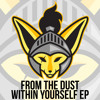 From The Dust - Keep Moving [Argofox]