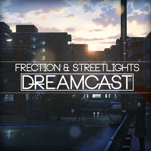 Frection & Street Lights - Dreamcast (Original Mix) wav