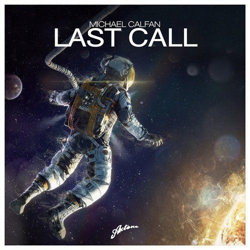 Michael Calfan - Last Call (MartMacca Remake)