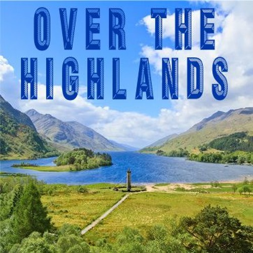 Over The Highlands - royalty free music - romantical cinematic track feat. bagpipes!