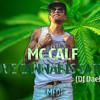 MC Calf - I Love  Cannabis Sativa (DJ Dael E DJ Perera)