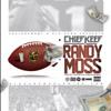 Chief Keef - Randy Moss (Prod. By Hurt x MalikOnDaBeat)