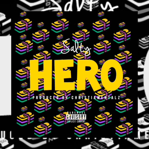 Salty - Hero [prod. By Christiamental]