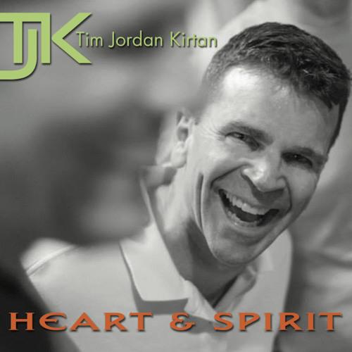 TIM JORDAN KIRTAN - HEART AND SPIRIT