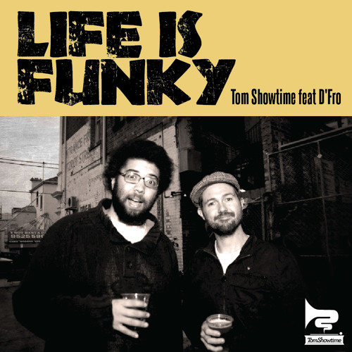 Life Is Funky (feat D'Fro)