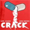 Crack - Lupe Fiasco featuring Chris Brown (s/o to ThaTruth)