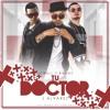 Jowell & Randy ft J Alvarez Tu Doctor