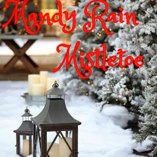 Mistletoe Cover Mandy Rain