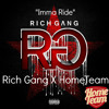 Imma Ride - Rich Gang X HomeTeam