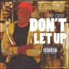 Don't Let Up (Prod. by Rmur)