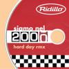 Ridillo - Siamo nel 2000 (hard day rmx)