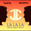 Naughty Boy feat. Sam Smith - La La La (James Egbert Remix)( Fckn Djs Bootleg )